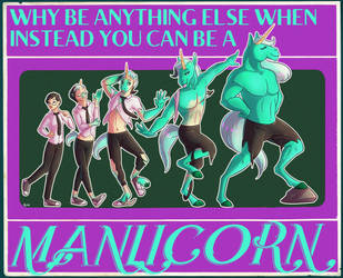 Be A Manlicorn by nothere3