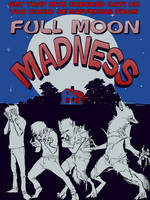 Full Moon Madness! (clean version) by nothere3