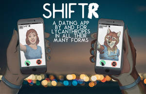 Shiftr: A Dating App for Lycanthropes by nothere3