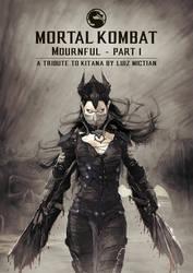 MK: Mournful Part1-A Tribute to Kitana (linkBELOW) by LuizMictian