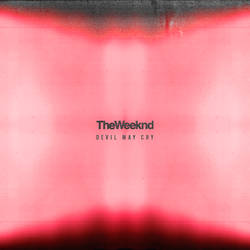 The Weeknd - Devil May Cry (Version 1)