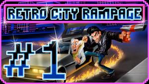 [Retro City Rampage] - PART #1 - In pixel heaven!