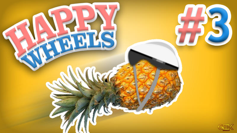 Happy wheels 3 let 39 s play holy pineapples by - Let s play happy wheels ...