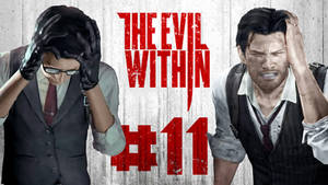 The Evil Within - Part 11 - Losing our minds!