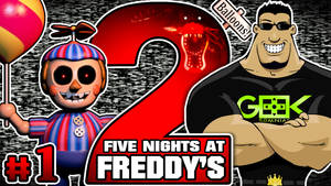 Five Nights at Freddys 2 - THE NIGHTMARE RETURNS!