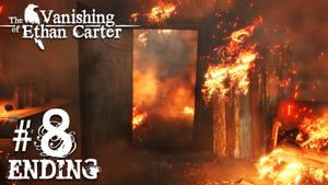 The Vanishing of Ethan Carter #8 [ENDING]