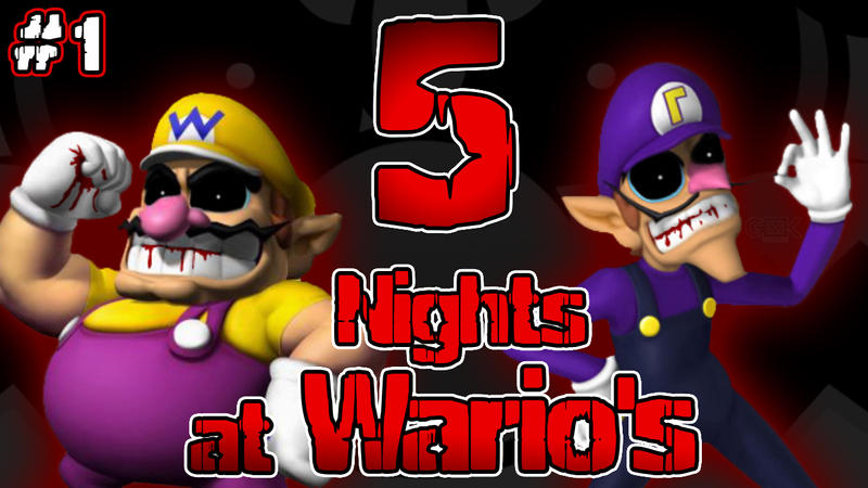 five nights at wario s 1 little monsters by geeksomniac on