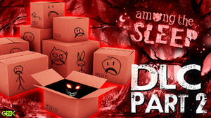 Among The Sleep - [DLC Prologue] #2 - Moving day..
