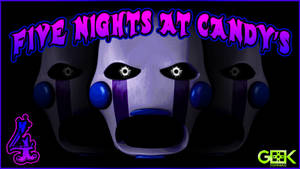 Five Nights at Candy's - #4 - MISTAKES WERE MADE