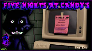 Five Nights at Candy's - #6 - TERMINATED!!!!