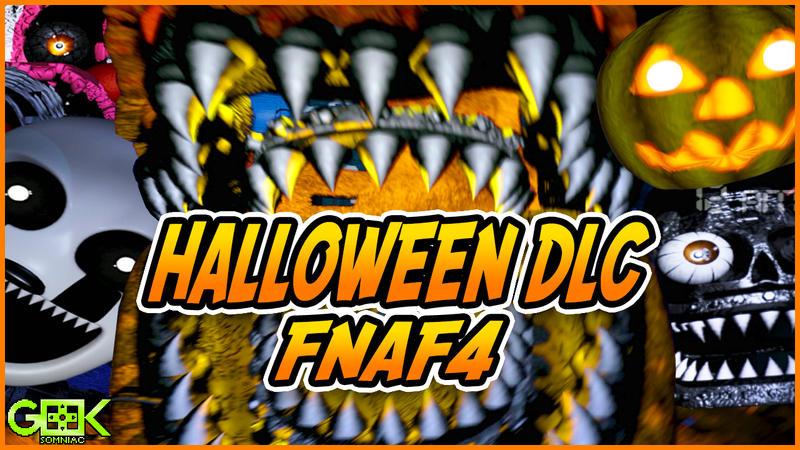 NEW HALLOWEEN DLC! - Five Nights at Freddy's 4