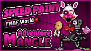 Adventure Mangle - SPEEDPAINT FNAF World Pixel Art