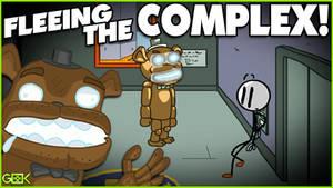 FLEE or DIE LAUGHING - Fleeing the Complex!