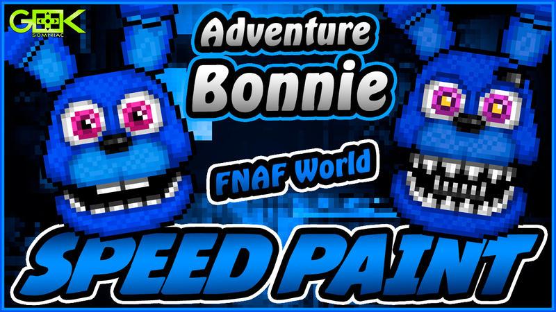 Adventure Bonnie - SPEEDPAINT FNAF World Pixel art