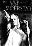 Ich bin nicht euer Superstar