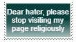 Stop coming to my page stamp by GrimaceJester