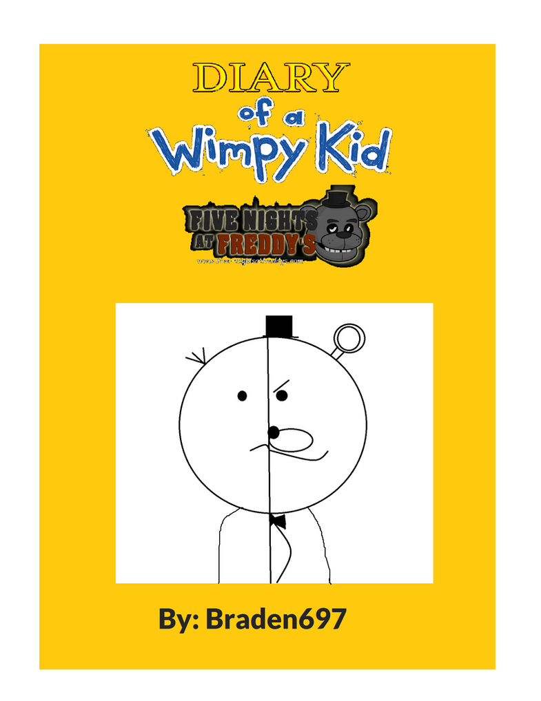 Diary of a Wimpy Kid Five Nights at Freddy's by braden697