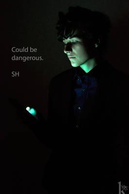 could be dangerous. -SH