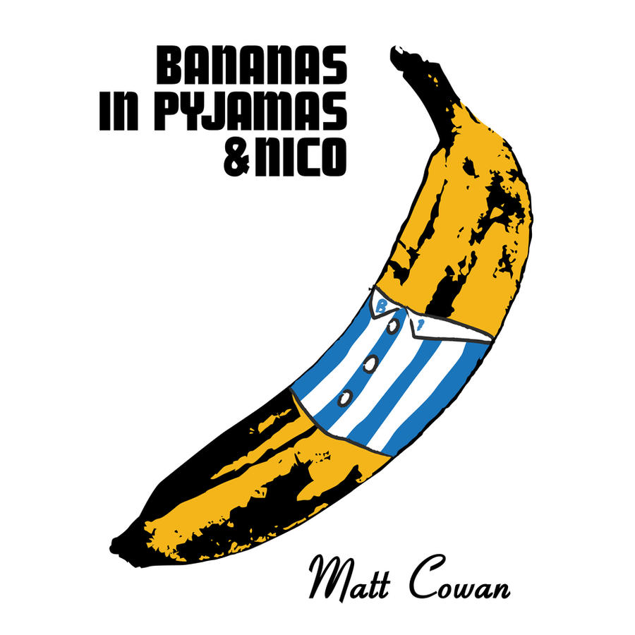 Bananas in Pyjamas (and Nico) by mattcantdraw