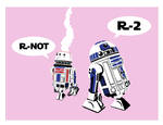 R-NOT - R-2! by mattcantdraw