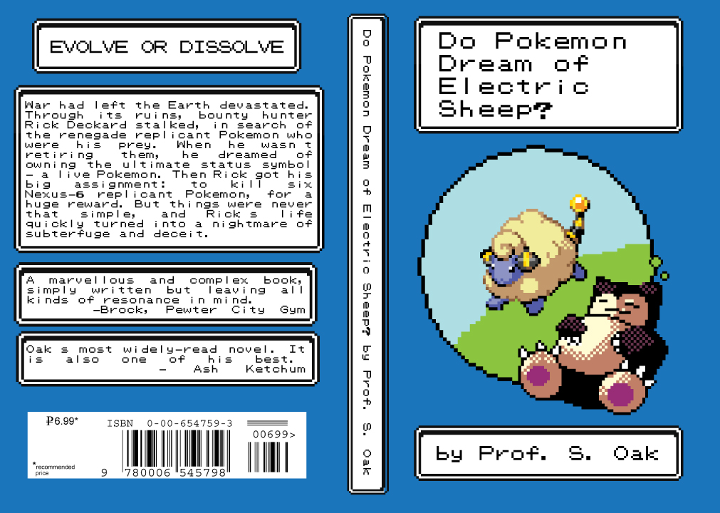 Do Pokemon Dream of Electric Sheep? by mattcantdraw