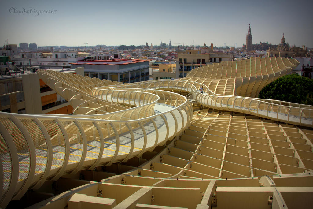 Amazing view from Metropol Parasol - Seville by Cloudwhisperer67