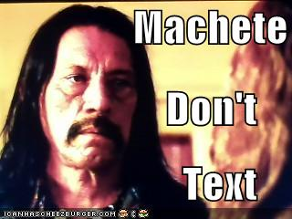 machete_don__t_text_by_megaskull45-d428h
