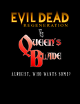 Queens Blades vs Evil Dead R by JON-GEIST