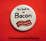 You had me at Bacon flair :D