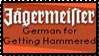 German for Getting Hammered