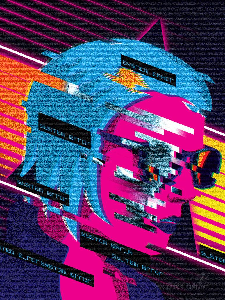S Y S T E M  E R R O R by patrickkingart