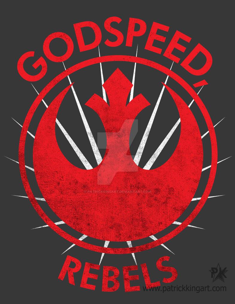 Godspeed, Rebels by patrickkingart
