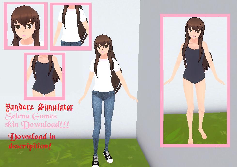 Yandere Simulator Selena Gomez skin download!!!