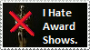 I hate awards shows. by VVraith