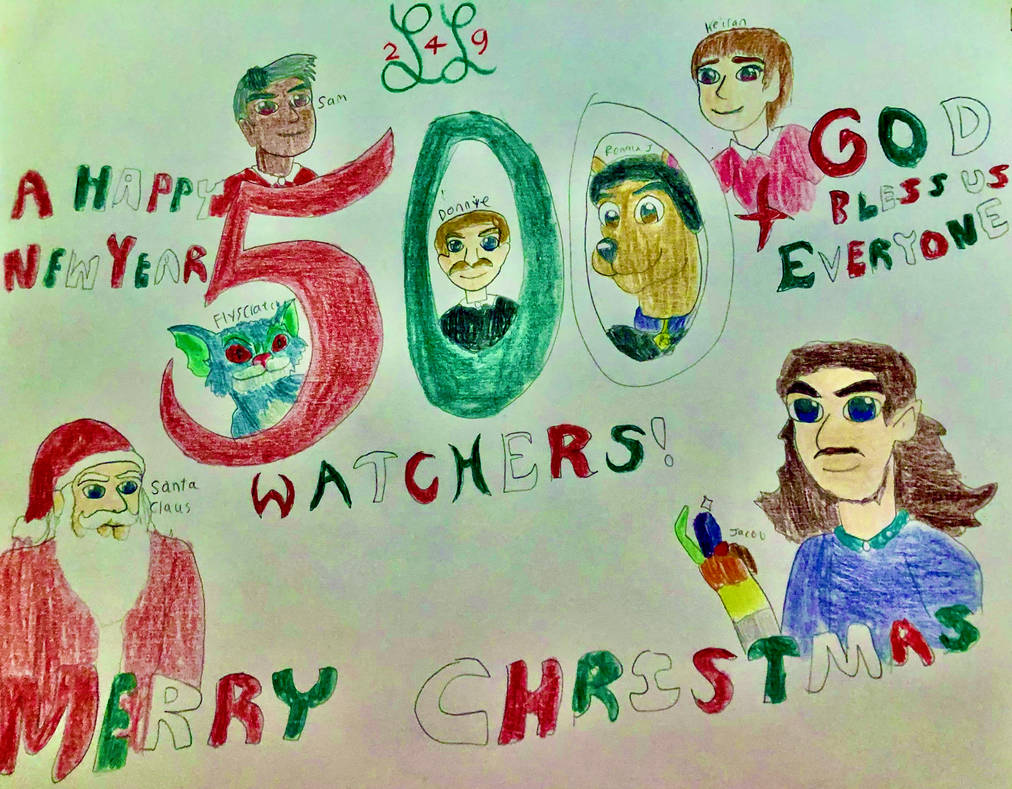 500+ Watchers! + Merry Christmas, one and all!