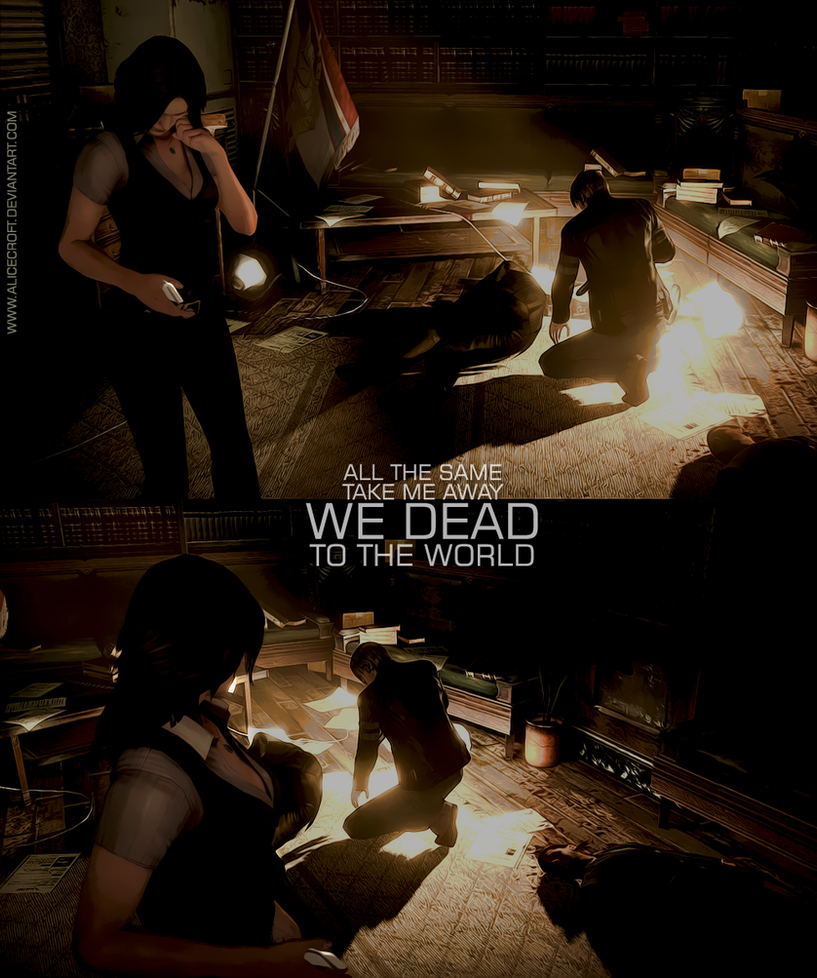 We dead to the world by AliceCroft