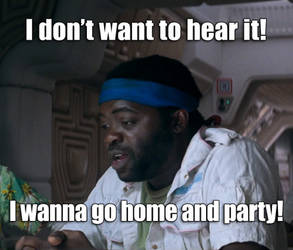 I Wanna Go Home And Party!