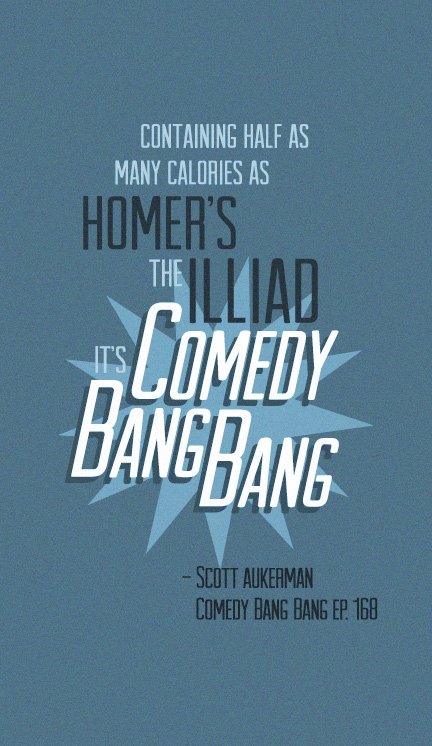 comedy_bang_bang_ep__168_catchphrase_by_theearwolfdeviantart-d5mhwe8.jpg
