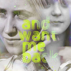 Want me back - A diptych