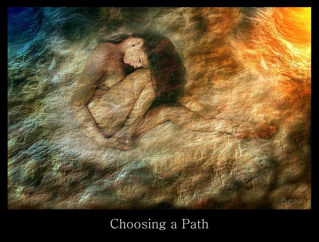 Choosing a Path -2578-AS-5379bm by BeauNestor