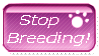 .: Stop Breeding :. by KidateCalf