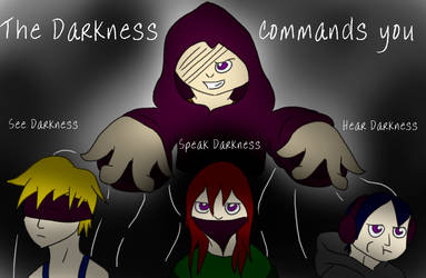 Contest Entry:  The Darkness Commands You