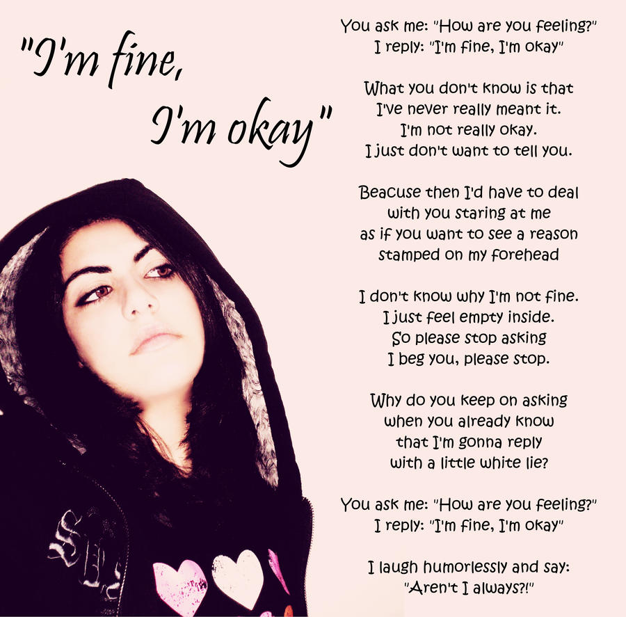 I'm fine, I'm okay by funkygirl4ever95lit