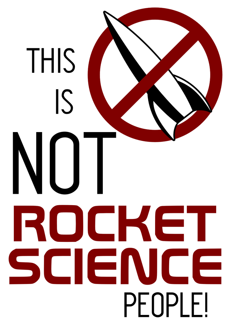 not_rocket_science_by_bj_o23-d5ddhgv.png