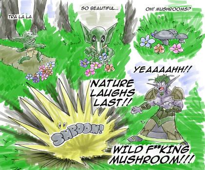 Nature Laughs Last