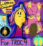 Lemon Grenade for TROC 4(Missed)