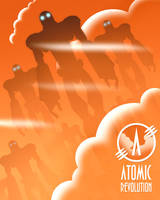 Atomic Revolution by MurderousAutomaton