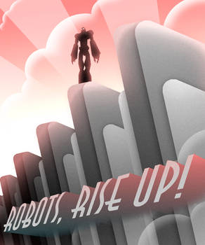 Robots, Rise Up