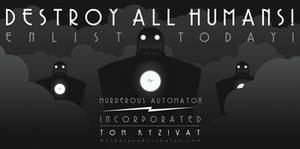 DESTROY ALL HUMANS by MurderousAutomaton