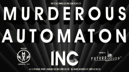 Murderous Automaton, Inc. Title Card by MurderousAutomaton